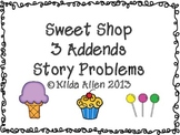 Sweet 3 Addends Story Problems