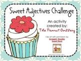 Sweet Adjectives Challenge Activity