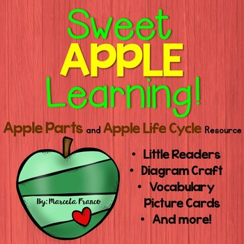 Apples! ~ Apple Parts and Apple Life Cycle Activities