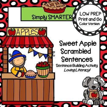 Sweet Apple Scrambled Sentences:  LOW PREP Sentence Building Activity