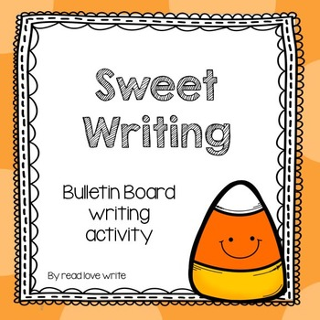 Sweet Bulletin Board Halloween Candy Writing