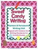 Sweet Candy Opinion and Persuasive Writing Unit