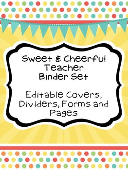 Sweet & Cheerful Teacher Binder Set (Everything You Need to Be Organized)
