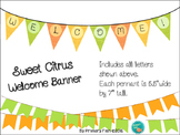 Sweet Citrus Welcome Banner