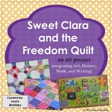 Sweet Clara and the Freedom Quilt - Black History Art Writing Activity