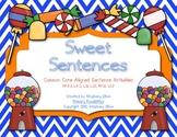 Sweet Common Core Sentence Activities-