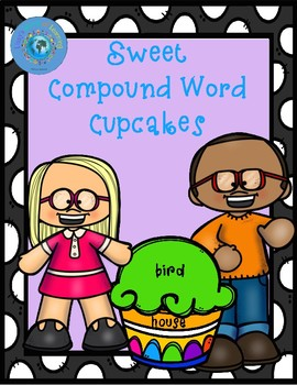 Sweet Compound Word Cupcakes