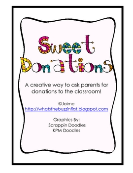 sweet donations a creative way to ask for classroom donations tpt