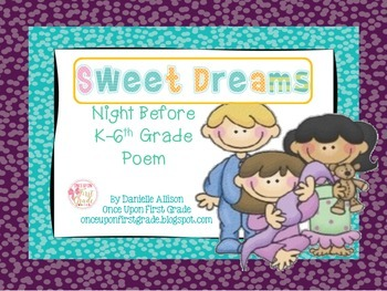 Sweet Dreams: Night Before K-6th Grade Poem