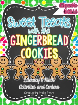 Sweet ELA & Math Treats with the Gingerbread Cookies {Aligned to CCSS}