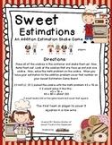 Sweet Estimations~ A 2-Digit Addition Estimation Game