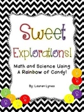 Sweet Explorations! {Math & Science Using a RAINBOW of Candy!}