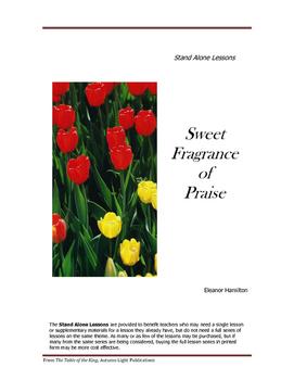 Sweet Frangrance of Praise
