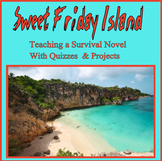 Sweet Friday Island: Teaching a Survival Novel With Quizzes & Projects
