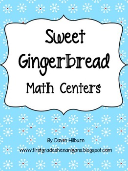Sweet Gingerbread Math Centers
