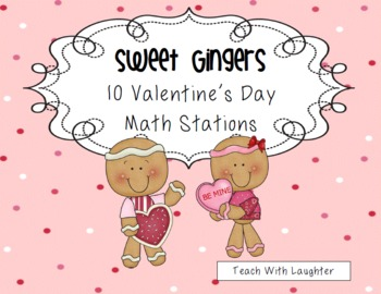 Sweet Gingers {10 Valentine's Day Math Stations}