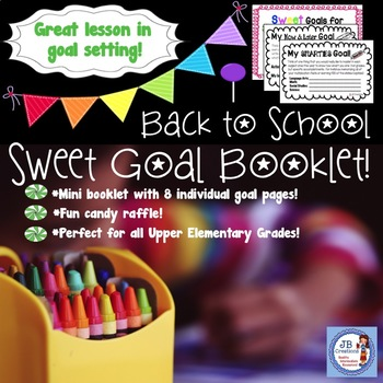 Sweet Goals for a Great Year (3,4,5 back to school/first d