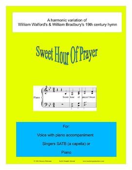 Sweet Hour Of Prayer: A harmonic variation of a 19th century hymn