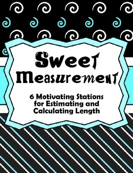Sweet Measurement- Estimating and Calculating Length Station Stops
