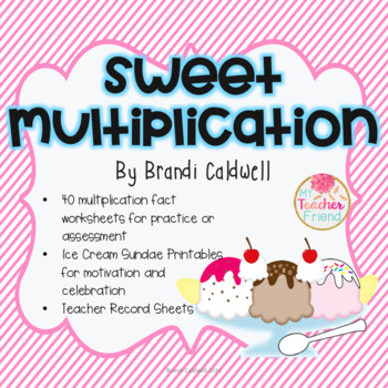 Sweet Multiplication: Complete Multiplication Fact Ice Cream Party Set
