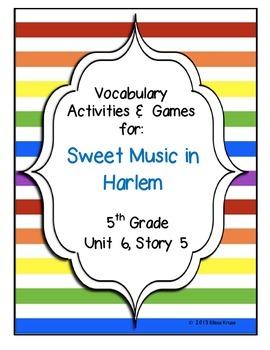 Sweet Music in Harlem Vocabulary Games & Activities Unit 6 Story 5