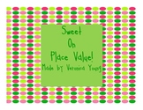 Sweet On Place Value