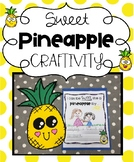 Sweet Pineapple Kindness Craftivity and Writing