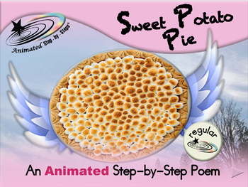 Sweet Potato Pie - Animated Step-by-Step Poem - Regular