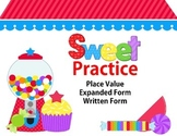 Sweet Practice of Place Value, Expanded Form, Written Form
