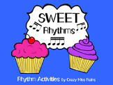 Sweet Rhythms: Activities with Grouped Sixteenth Notes and