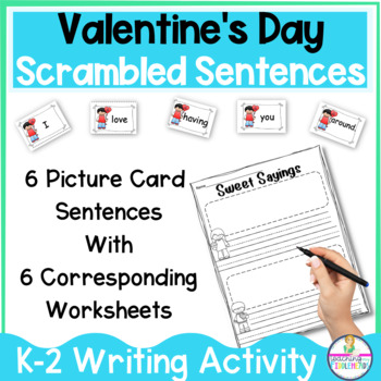 Sweet Sayings A Fun Valentine S Day Sentence Building By Fiddleheads