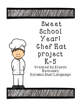 Sweet School Year! Chef Hat Project Pre-K-5th Grade FREEBIE