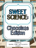 Sweet Science- Chocolate Edition!