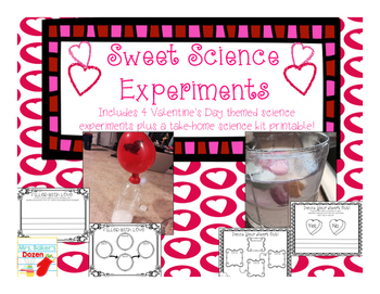 Sweet Science!  Science Experiments for Valentine's Day!