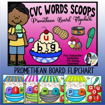 Short Vowel Scoops~Promethean Board Flipchart