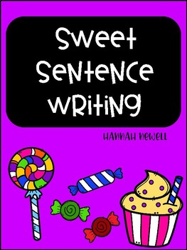 Sweet Sentence Writing