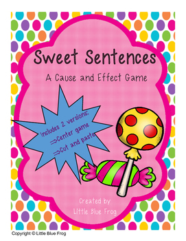 Sweet Sentences (cause and effect)