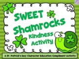 Sweet Shamrocks (St. Patrick's Day Kindness Activity)