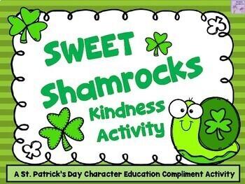 Sweet Shamrocks (St. Patrick's Day Kindness Activity)