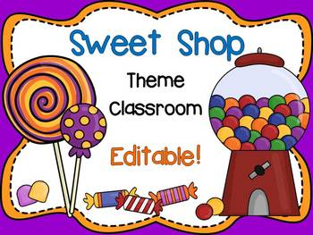 Sweet Shop Theme Signs, Binder Covers, Labels and Nameplates {Editable}