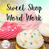 Sweet Shop Word Work