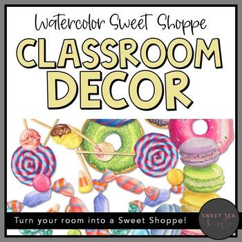 Watercolor Sweet Shoppe Classroom Decor Bundle