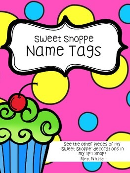 Sweet Shoppe Name Tags and Plates