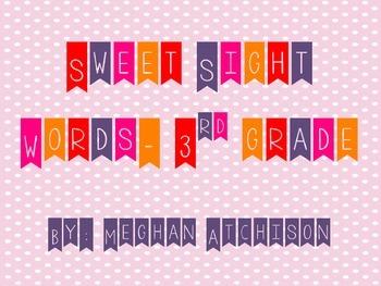 Sweet Sight Words- 3rd Grade