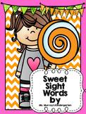 Sweet Sight Words! A sight word program for kindergarten