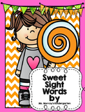 Sweet Sight Words! A sight word program for kindergarten