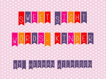 Sweet Sight Words- Kinder