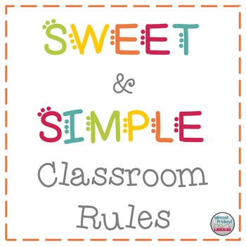 Sweet & Simple Classroom Rules