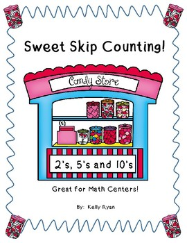 Sweet Skip Counting by 2's, 5's and 10's!
