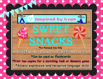 """""""Sweet Snacks""""  Picture Cards for Autism"""